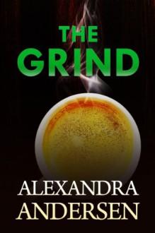 The Grind - Alexandra Andersen
