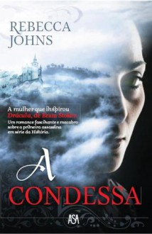 A Condessa - Rebecca Johns
