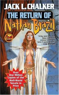 The Return of Nathan Brazil - Jack L. Chalker