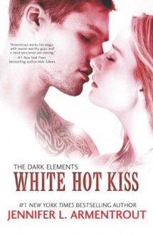 White Hot Kiss - Jennifer L. Armentrout