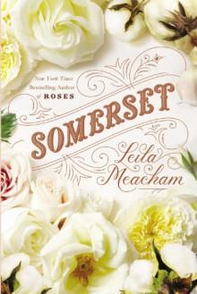 Somerset - Leila Meacham