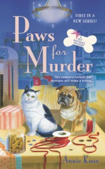 Paws For Murder - Annie Knox