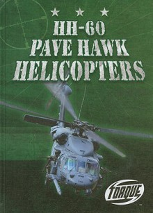 HH-60 Pave Hawk Helicopters - Jack David