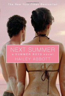 Next Summer - Hailey Abbott