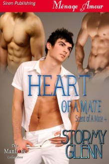 Heart of a Mate - Stormy Glenn