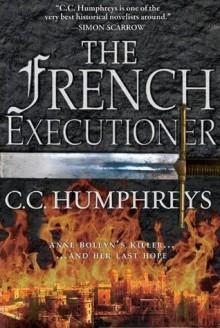 The French Executioner - C.C. Humphreys