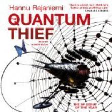 The Quantum Thief - Hannu Rajaniemi, Rupert Degas