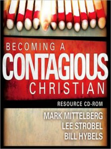 Becoming a Contagious Christian (MP3 Book) - Bill Hybels, Mark Mittelberg