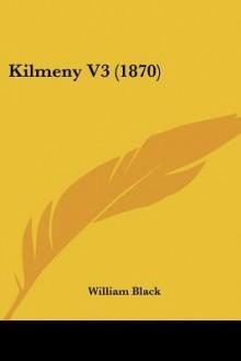 Kilmeny V3 (1870) - William Black