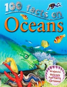 100 cosas que debes saber sobre oceanos / 100 Things You should Know about Oceans - Clare Oliver, Roberto Escalona