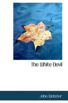 The White Devil - John Webster