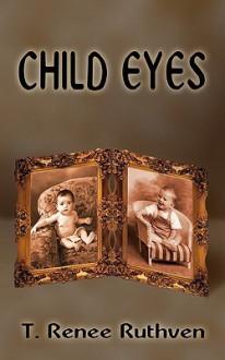 Child Eyes - T. Albracht