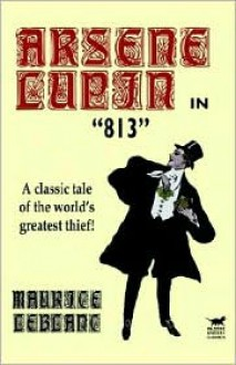 813 - Maurice Leblanc
