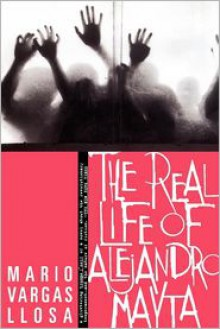 The Real Life of Alejandro Mayta - Alfred Mac Adam, Mario Vargas Llosa
