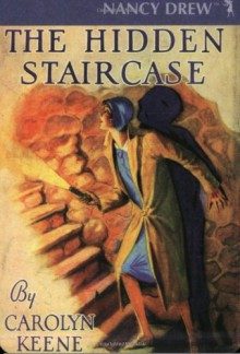 The Hidden Staircase - Carolyn Keene