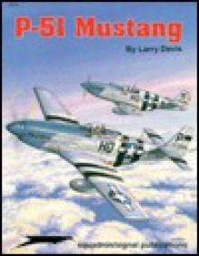 P-51 Mustang - Aircraft Specials series (6070) - Larry Davis