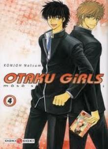 Otaku Girls, Tome 4 - Natsumi Konjoh, Anne Demars, Agnès Moreau, Sébastien Ludmann