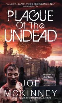 The Dead Lands - Joe McKinney