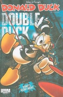 Donald Duck and Friends: Double Duck Vol 2 - Marco Bosco, Giorgio Cavazzano, Magic Eye Studios, Fausto Vitaliano, Marco Mazzarello, Vitale Mangiatordi
