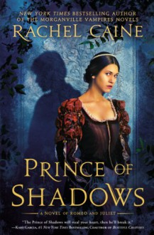 Prince of Shadows - Rachel Caine