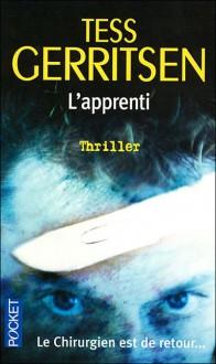 L'apprenti - Tess Gerritsen