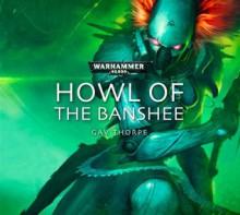 Howl of the Banshee - Gav Thorpe