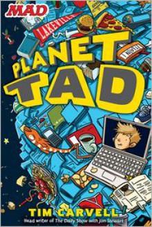 Planet Tad - Tim Carvell, Doug Holgate