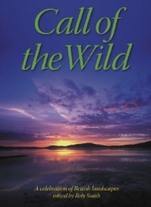 Call of the Wild - Roly Smith