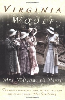 Mrs. Dalloway's Party: A Short Story Sequence - Virginia Woolf,Stella McNichol