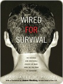 Wired for Survival - Margaret Polski