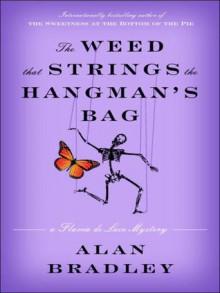The Weed That Strings the Hangman's Bag - Alan Bradley, Jayne Entwistle