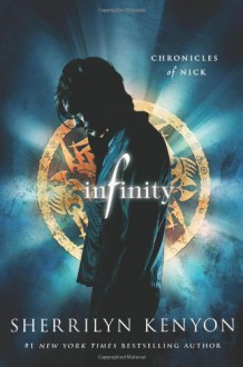 Infinity: Chronicles of Nick - Sherrilyn Kenyon