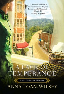 A Lack of Temperance - Anna Loan-Wilsey