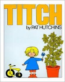 Titch - Pat Hutchins
