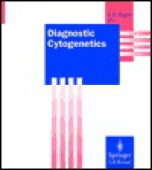 Diagnostic Cytogenetics (Springer Lab Manuals) - Rolf-Dieter Wegner