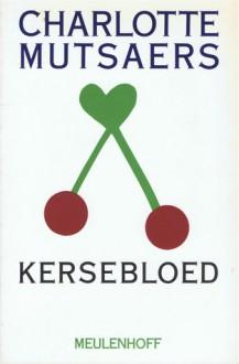 Kersebloed - Charlotte Mutsaers