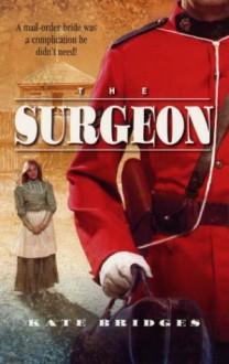 The Surgeon - Kate Bridges