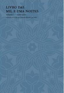 Livro das mil e uma noites, volume Ⅰ - Anonymous, Mamede Mustafa Jarouche