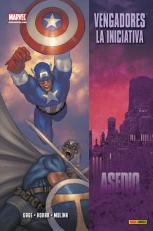 La Iniciativa Vengadores: Asedio (La Iniciativa Vengadores, #8) - Christos Gage, Rafa Sandoval