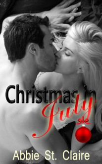 Christmas In July - Abbie St. Claire