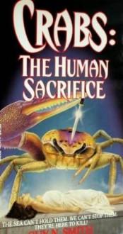 Crabs: The Human Sacrifice - Guy N. Smith