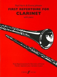 First Repertoire for Clarinet with Piano - Paul Harris, Emma Johnson