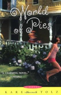 World of Pies - Karen Stolz