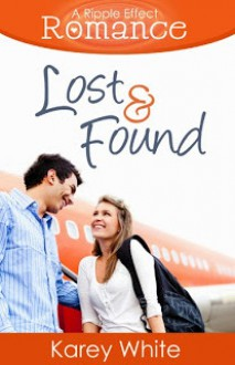 Lost and Found - Karey White
