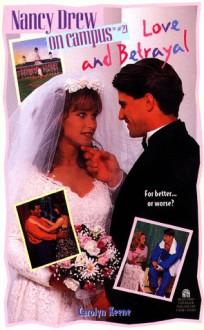 Love and Betrayal - Carolyn Keene
