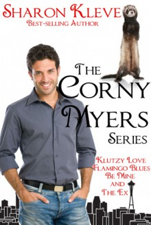 The Corny Myers Series - Sharon Kleve
