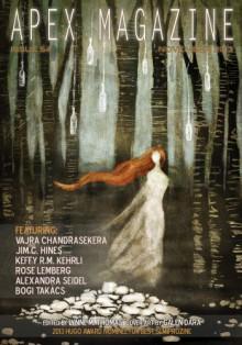 Apex Magazine Issue 54 - Jim C. Hines, Bogi Takács, Keffy R.M. Kehrli, Vajra Chandrasekera, Alexandra Seidel, Rose Lemberg, Lynne M. Thomas