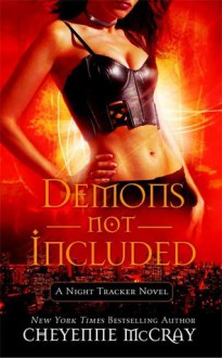Demons Not Included - Cheyenne McCray