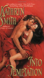 Into Temptation - Kathryn Smith
