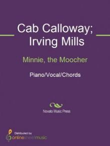 Minnie, the Moocher - Cab Calloway, Irving Mills